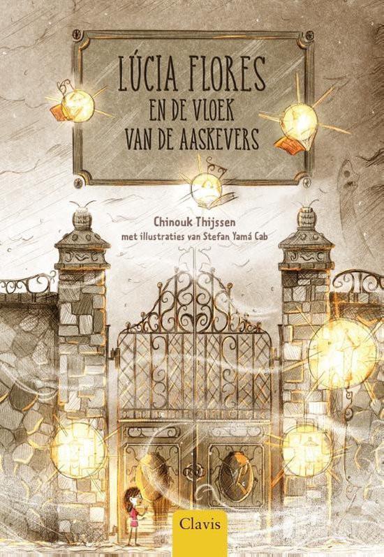 Lucia Flores en de vloek van de aaskevers; Chinouk Thijssen; Stefan Yamá Cab; Clavis; Cover