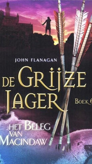 Yannicks reis door Araluèn: Grijze Jager deel 6 - Het beleg van Macindaw