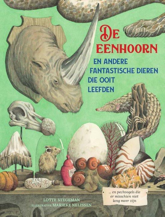 De eenhoorn, uitgestorven, fantastische dieren die ooit leefden, pechvogels, informatieboek, titel, lotte stegeman, marieke nelissen