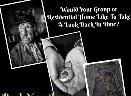 Would your group or residential home like to take a look back in time?
