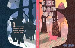 Tales Of Amazing Animal Heroes