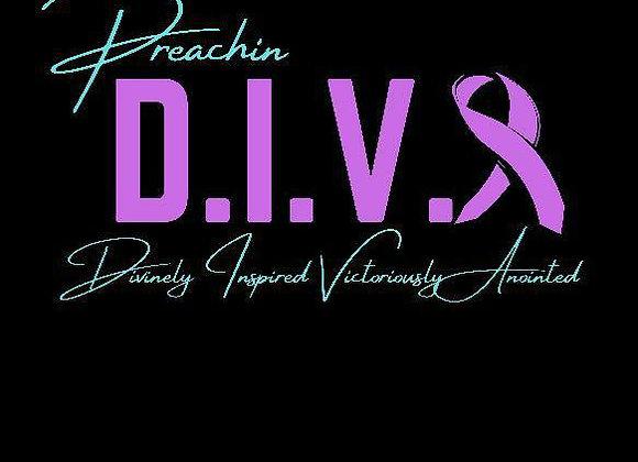 Preachin D.I.V.🎗️ DOMESTIC VIOLENCE AWARENESS Tee