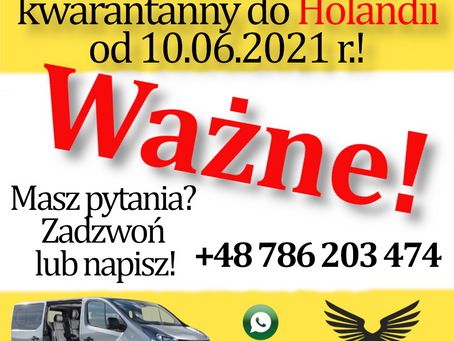 Od 10.06.2021 r. wjazd do Holandii bez testu i bez zalecenia kwarantanny   Timus Bus