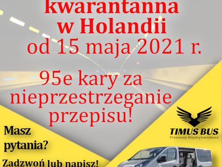Kwarantanna w Holandii od 15 maja! 95 euro kary za nieprzestrzeganie!   Timus Bus