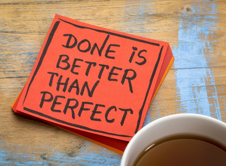 Overcoming Perfectionism To Keep Things Moving