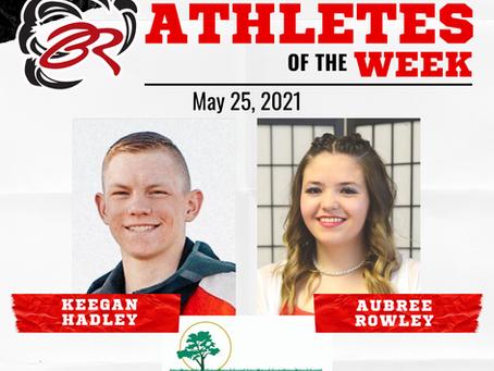 HEADLINER ATHLETES OF THE WEEK – Keegan Hadley and Aubree Rowley: May 25, 2021