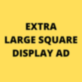 EXTRA LARGE SQUARE DISPLAY AD.png