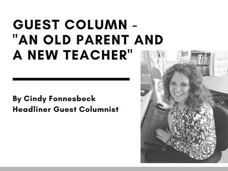 """GUEST COLUMNIST - """"An old parent and a school teacher"""""""