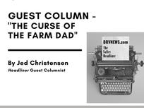 "COLUMN - ""The Curse of the Farm Dad"""