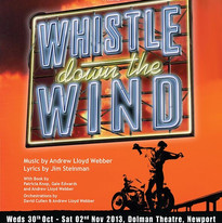 Whistle Down The Wind 2013