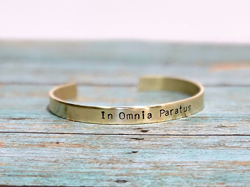 In Omnia Paratus - Ready for Anything Cuff Bracelet