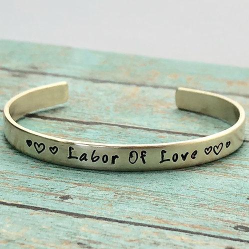 Labor of Love, Cuff Bracelet, Choice of Metal