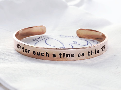 For Such a Time as This - Esther Cuff Bracelet