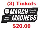 (3) March Madness 50/50 Raffle Tickets