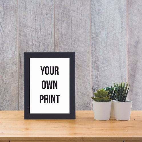 Your Own - Print