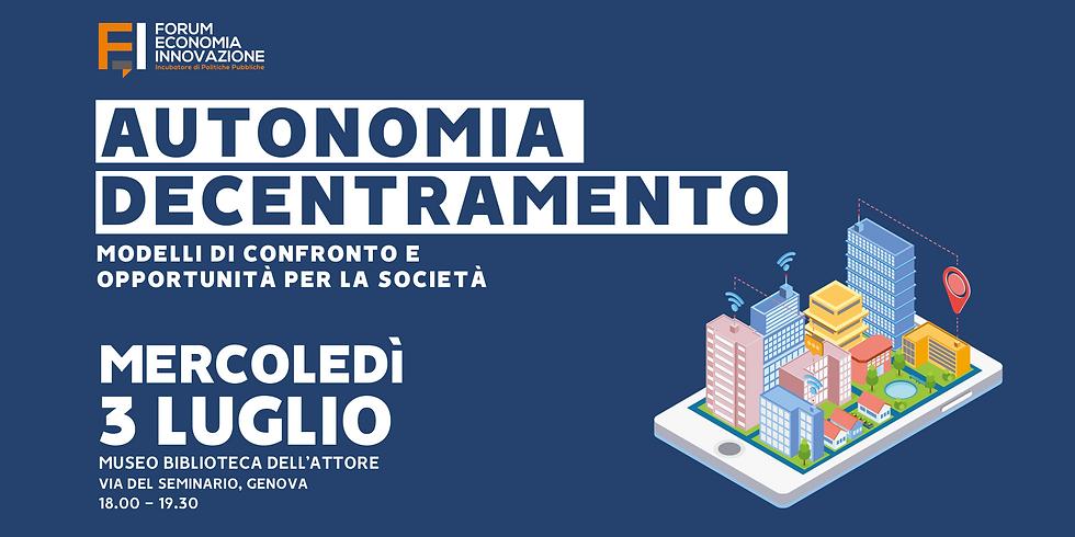 GENOVA - Autonomia e decentramento: modelli di confronto e opportunità per il Paese