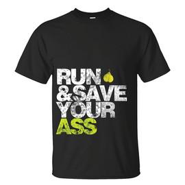 Run & Save Your Ass