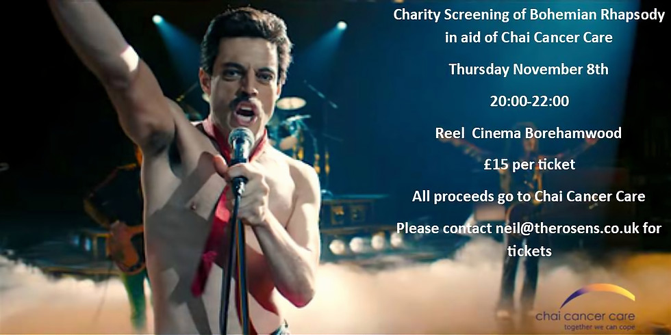 Charity Screening of Bohemian Rhapsody in aid of Chai Cancer Care