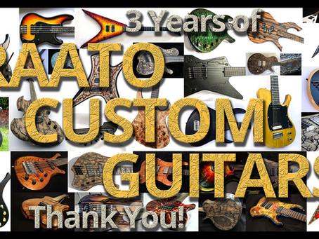 3 Years of Raato Custom Guitars