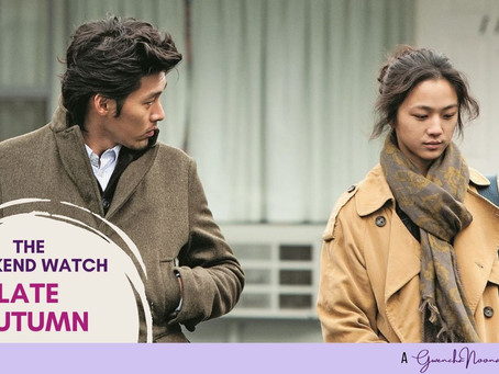 """The Weekend Watch: """"Late Autumn"""""""