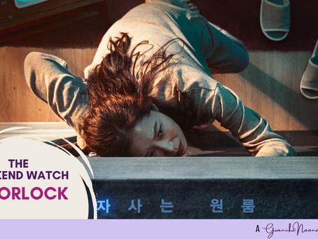 """The Weekend Watch: """"Doorlock"""""""