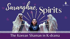 Saranghae, Spirits: The Shaman in K-drama and Popular Culture