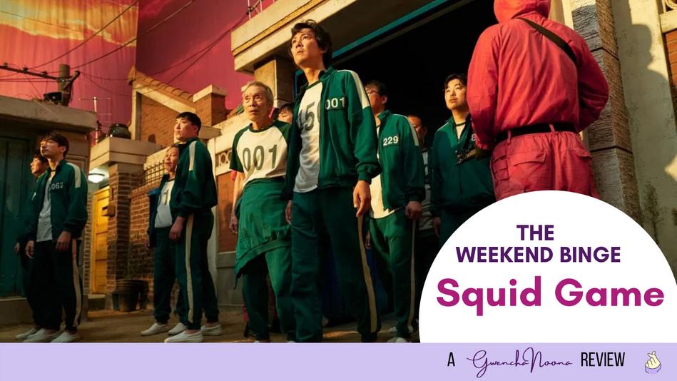 """Weekend Watch: """"Squid Game"""""""