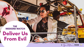 The Weekend Watch: Deliver Us From Evil