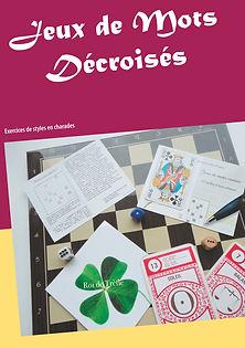 Jeux de Mots Décroisés - Exercices de styles en charades