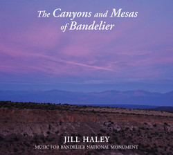 Jill Haley - The Mesas and Canyons of Bandelier