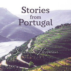Suzanne Herman - Stories from Portugal