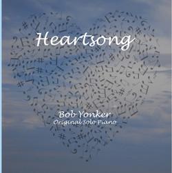 Bob Yonker - Heartsong