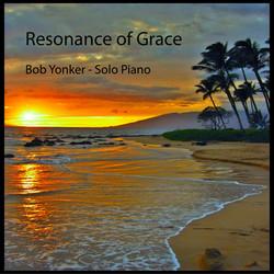 SINGLE | Bob Yonker - Resonance of Grace