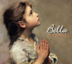 Rick Sparks - Bella