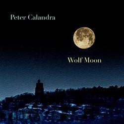 SINGLE |  Pete Calandra - Wolf Moon