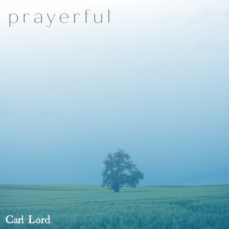 Prayerful - Carl Lord