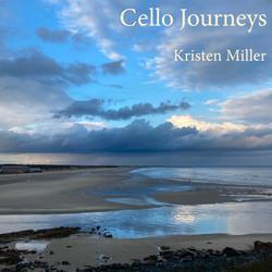 Kristen Miller - Cello Journeys