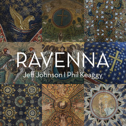Ravenna - Jeff Johnson & Phil Keaggy