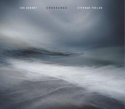 Jon Durant & Stephan Thelan - Crossings