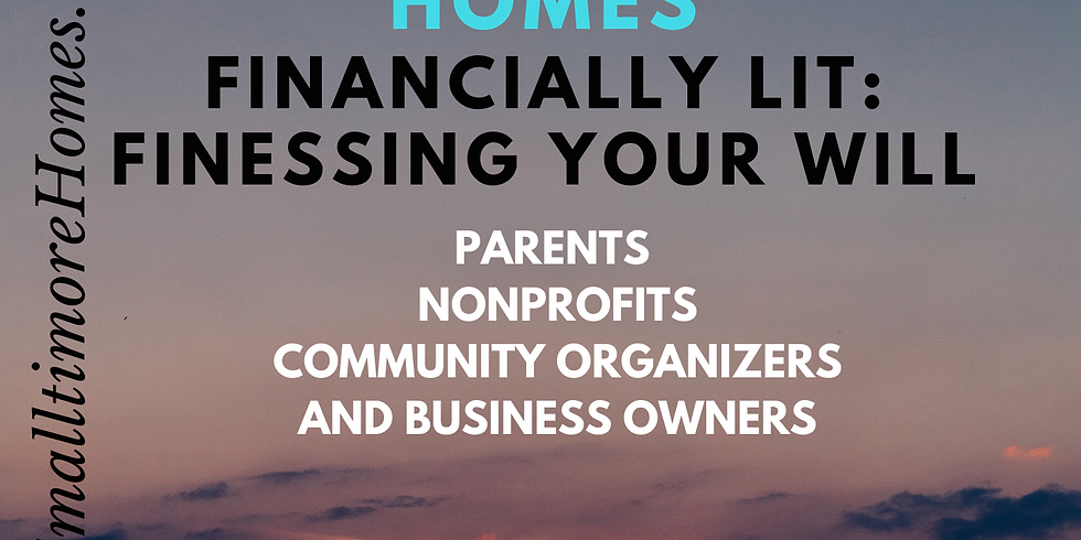 Financially Lit (Online) - Finessing Your Will