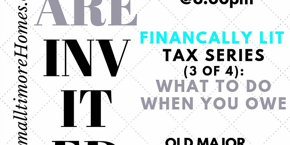 Financially Lit - Tax Talk - What to do When You Owe