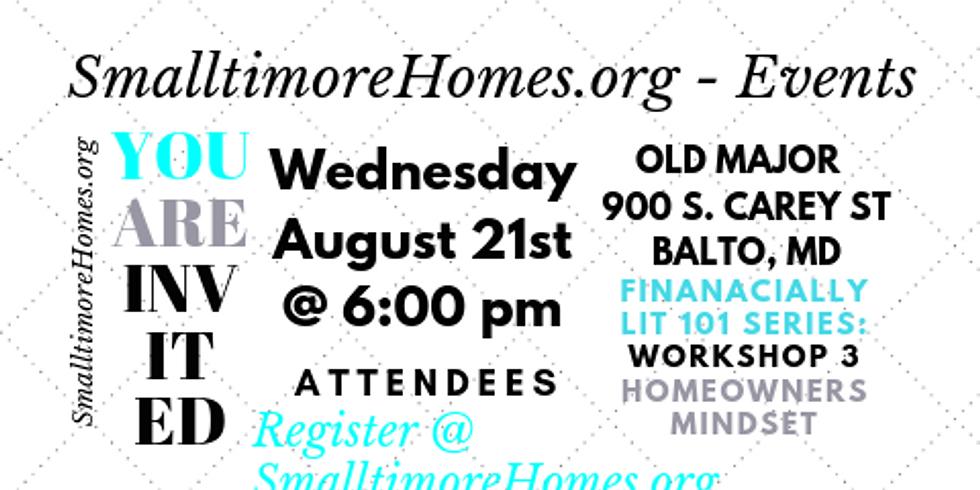 Investing 101 Series - Workshop 3 - Homeowners Mindset