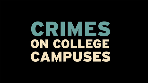 Crimes On College Campuses Infographic