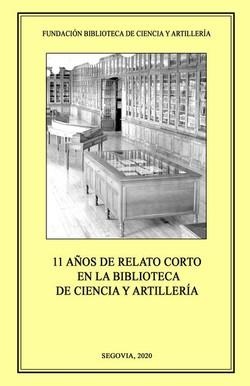 11 años de relato corto en la Biblioteca de Ciencia y Artillería (2020)