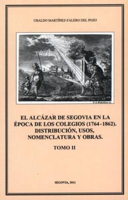 El Alcázar de Segovia en la época...