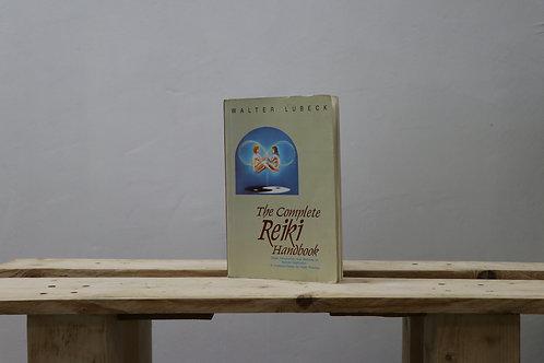The Complete Reiki Handbook - Walter Lubeck