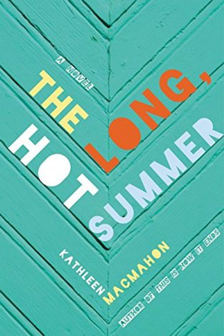 The long Hot Summer [Hard Cover] - Kathleen MacMahon