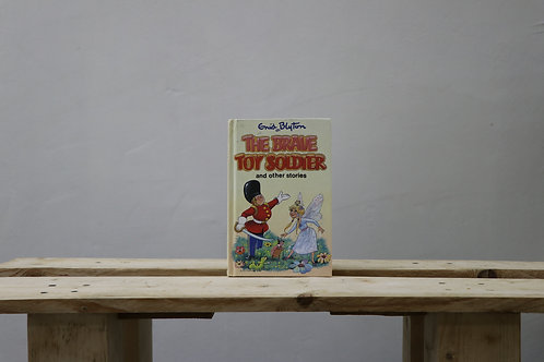 The Brave Toy Story and Other Stories - Enid Blyton