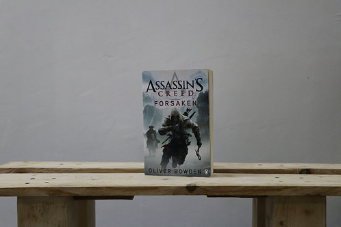 Assassin's Creed Forsaken - Oliver Bowden