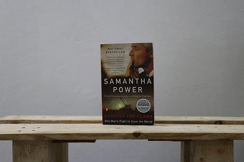 Chasing the Flame - Samantha Power